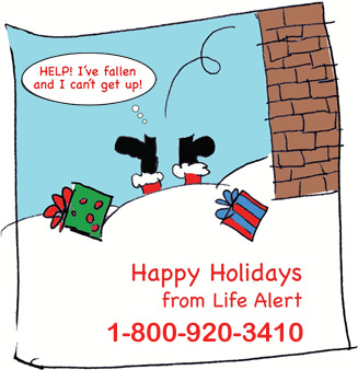 Let Life Alert Emergency Response Service protect you during the holiday season and throughout the year.